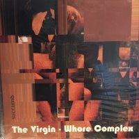 The Virgin - Whore Complex / Succumb