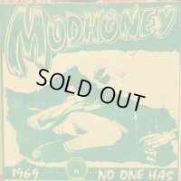 Green River + Mudhoney / 'Stick It' + 1969 +No One Has