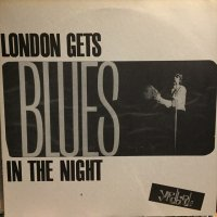 The Yardbirds / London Gets Blues In The Night