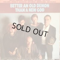 VA / Better An Old Demon Than New God