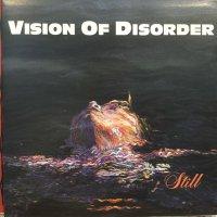 Vision Of Disorder / Still