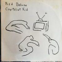 Red Balune / Capitalist Kid