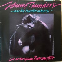 Johnny Thunders & The Heartbreakers / Live At The Lyceum Ballroom, London, 1984