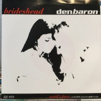 Brideshead + Den Baron / World's Finest
