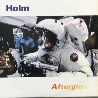 Holm / Afterglow