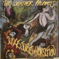 The Weather Prophets / Judges, Juries & Horsemen