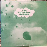 The Vicarage Garden / I Feel Alright Today E.P.