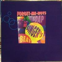 Forget-Me-Nots / Soap Singer's Beat