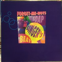 Forget-Me-Nots / Soap Singer's Beat