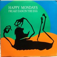 Happy Mondays / Freaky Dancin'