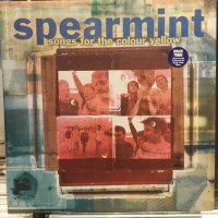 Spearmint / Songs For The Colour Yellow