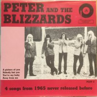 Peter And The Blizzards / 4 Songs From 1965 Never Released Before