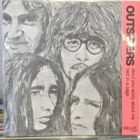 Outsiders / Don,t You Worry About Me