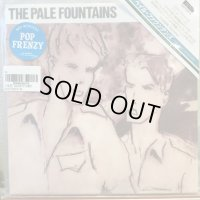 The Pale Fountains / (There's Always) Something On My Mind