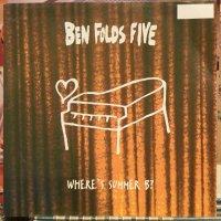 Ben Folds Five / Where's Summer B?