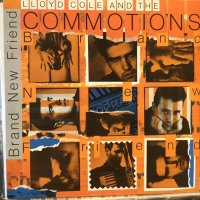 Lloyd Cole And The Commotions / Brand New Friend