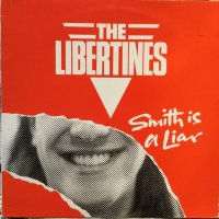 The Libertines / Smith Is A Liar