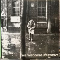 The Wedding Present / Go Out And Get 'Em Boy!