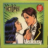 Octopus / Jealousy