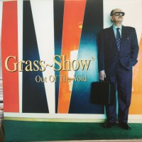 Grass Show / Out Of The Void