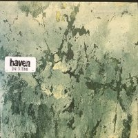 Haven / Let It Live