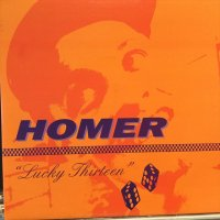 Homer / Lucky Thirteen