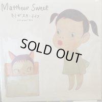 Matthew Sweet / Kimi Ga Suki * Raifu