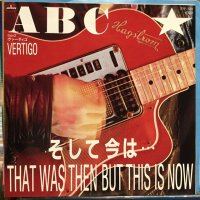 ABC / That Was Then But This Is Now