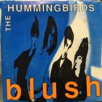The Hummingbirds / Blush