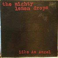 The Mighty Lemon Drops / Like An Angel