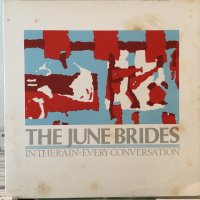 The June Brides / In The Rain - Every Conversation