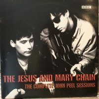 The Jesus And Mary Chain / The Complete John Peel Sessions