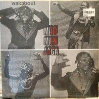 Mad Man Jaga / Wakabout