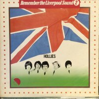 Hollies / Remember The Liverpool Sound 2
