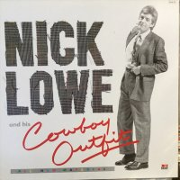 Nick Lowe And His Cowboy Outfit / Nick Lowe And His Cowboy Outfit