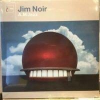 Jim Noir / A.M. Jazz