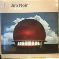 Jim Noir / A.M. Jazz
