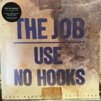 Use No Hooks / The Job : Lost Recordings 1979-1983