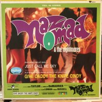 Naz Nomad & The Nightmares / Give Daddy The Knife Cindy