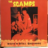 The Scamps / Rock'n'Roll Bastards