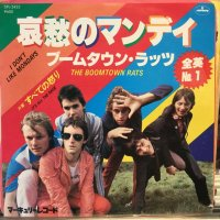 The Boomtown Rats / I Don't Like Mondays