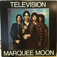Television / Marquee Moon