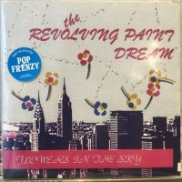 Revolving Paint Dream / Flowers In The Sky