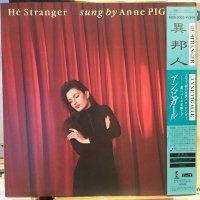 Anne Pigalle / He Stranger