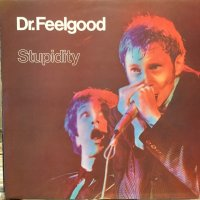 Dr. Feelgood / Stupidity