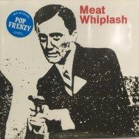 Meat Whiplash / Don't Slip Up