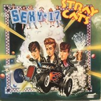 Stray Cats / (She's) Sexy + 17