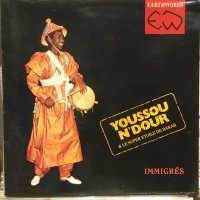 Youssou N'Dour / Immigres