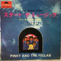 Pinky & The Fellas / Let The Music Start