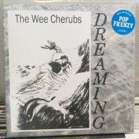 Wee Cherubs / Dreaming